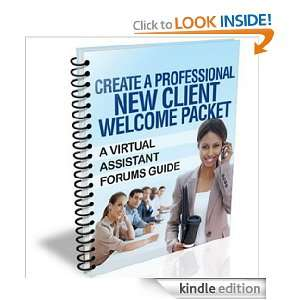 Create a New Client Welcome Packet   A Virtual Assistant Forums Guide
