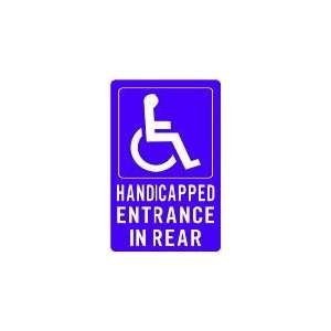 HANDICAPPED ENTRANCE IN REAR 18x12 Heavy Duty Plastic Sign