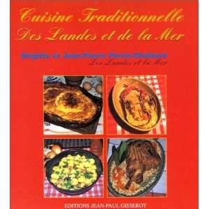 Cuisine traditionnelle des Landes et de la mer
