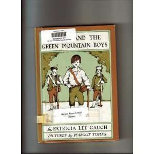 Aaron and the Green Mountain Boys patricia gauch Books