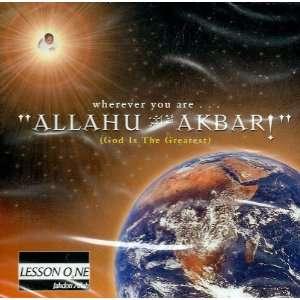 Allahu Akbar!   Lesson One: Jahdon Allah: Music