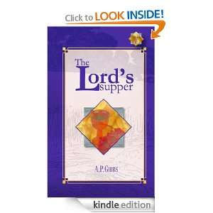 The Lords Supper: Alfred P. Gibbs:  Kindle Store
