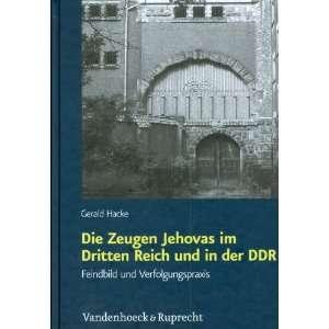 Jehovas im Dritten Reich und in der DDR (Schriften des Hannah Arendt