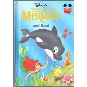 The Little Mermaid and Spot (9780717284993) Disney Books
