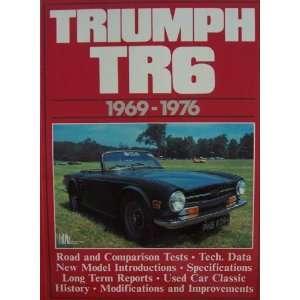 TRIUMPH TR6 1969 1976 (Road and Comparison Tests, Tech