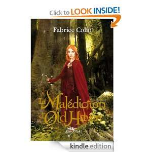 La Malédiction dOld Haven (Wiz) (French Edition): Fabrice Colin