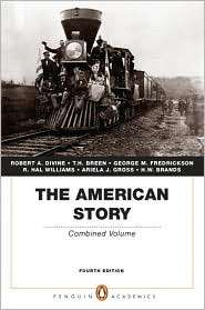 The American Story Combined Volume (Penguin Academics Series