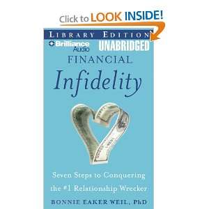 Infidelity: Seven Steps to Conquering the #1 Relationship Wrecker