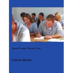 Fatima Bhutto: Ronald Cohn Jesse Russell: Books