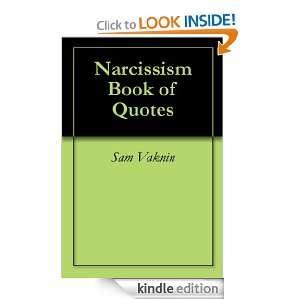Narcissism Book of Quotes: Sam Vaknin, Femfree:  Kindle
