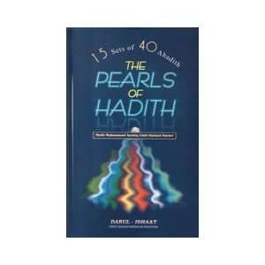 15 Sets of 40 Hadiths): Mufti Muhammad Aashiq Elahi:  Books
