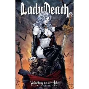 Lady Death 01 (9783862013074): Mike Wolfer Brian Pulido: Books