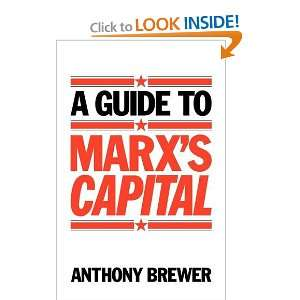 Guide to Marxs Capital (9780521276764) Anthony Brewer Books