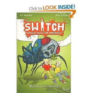 Switch T2. Danger Mutation Immediate. Mouches a la Rescousse (French