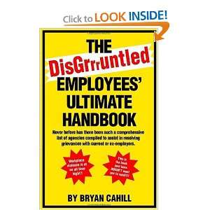 Employees Ultimate Handbook (9781552124741): Bryan Cahill: Books