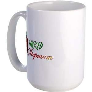 Wicked Stepmom Humor Large Mug by CafePress:  Kitchen