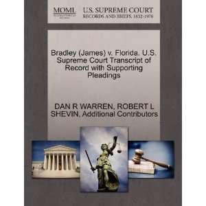 Bradley (James) v. Florida. U.S. Supreme Court Transcript