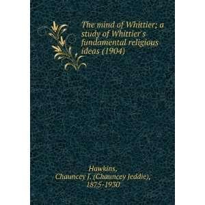ideas (1904) Chauncey J. (Chauncey Jeddie), 1875 1930 Hawkins Books