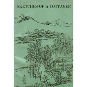 Sketches of a cottager Liang Shih chiu Books