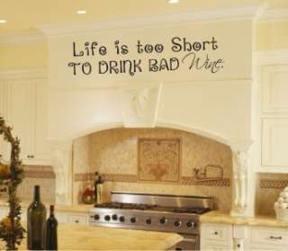 Life Short Drink Bad Wine Kitchen Vinyl Wall Word Art