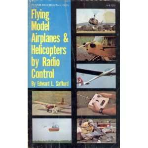 Flying Model Airplanes & Helicopters by Radio Control