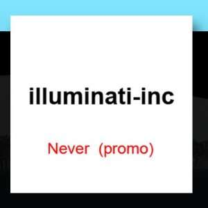 Never (Promo): illuminati inc: Music