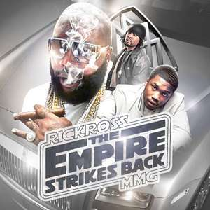 Rick Ross Meek Mill Wale   The MMG Empire Strikes Back   MMG BOSS
