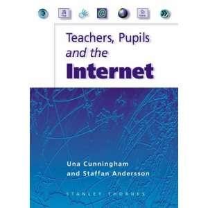 Teachers Pupils & the Internet (9780748743070) Una Cunningham Books