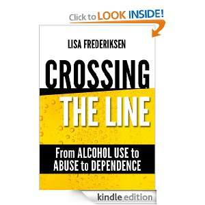 Crossing the Line From Alcohol Use to Abuse to Dependence: Debunking