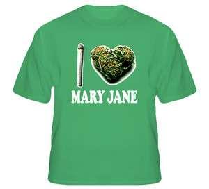 Love Mary Jane Weed Marijuana Ganga T Shirt