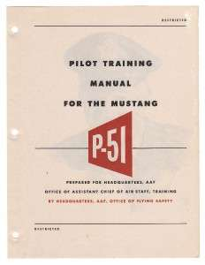 1944 AAF P 51 MUSTANG PILOT TRAINING FLIGHT MANUAL