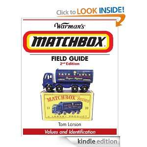 Warmans Matchbox Field Guide: Values & Identification: Tom Larson