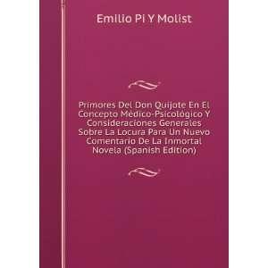 De La Inmortal Novela (Spanish Edition) Emilio Pi Y Molist Books