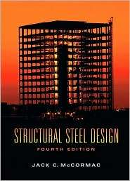 Structural Steel Design, (013221816X), Jack C. McCormac, Textbooks