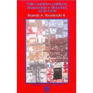 Chile partidos políticos, democracia y dictadura 1970