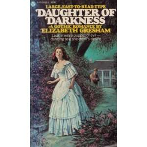 of Darkness [Gothic Romance] (9780445040861): Elizabeth Gresham: Books