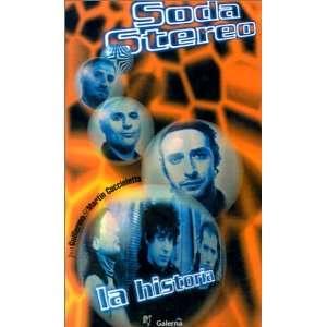 Soda Stereo LA Historia (Spanish Edition)