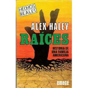 de una Familia Americana (Roots) (Spanish Edition): Alex Haley: Books