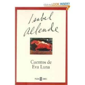 Cuentos de Eva Luna (9789681104702) Isabel Allende Books