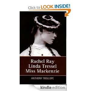 Rachel Ray, Linda Tressel, Miss Mackenzie Anthony Trollope