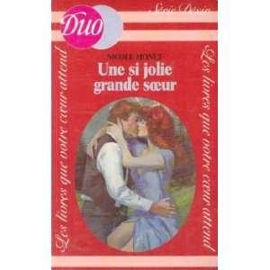 Une Si jolie grande soeur (9782277850069): Monet Nicole: Books