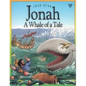 Jonah: a Whale of a Tale Pb (9780745930336): John Ryan: Books
