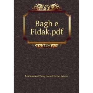Bagh e Fidak.pdf Muhammad Tariq Hanafi Sunni Lahori