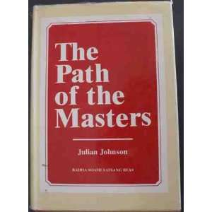 The Path of the Masters: The Science of Surat Shabd Yoga