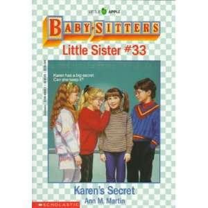 Karens Secret (Baby Sitters Little Sister, No. 33) Ann M. Martin