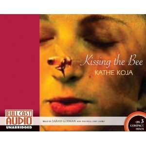 Kissing the Bee [Library] (9781934180396) Kathe Koja