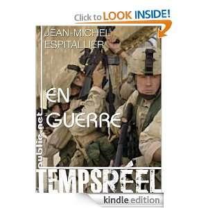 En guerre: Je commence ici un nouveau livre. Qui nest pas un livre