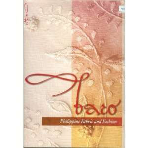 Baro: Philippine Fabric and Fashion (9789719285205): Books