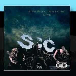 Si Vis Pacem   Para Bellum (LIVE) sic Music