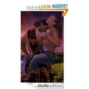 Cottage by the Stream Gail Wolfe  Kindle Store